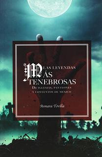 LAS LEYENDAS MAS TENEBROSAS DE IGLESIAS,...