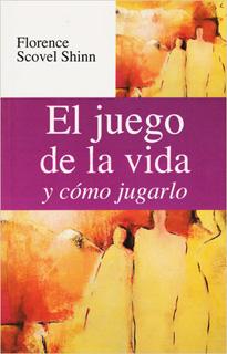 EL JUEGO DE LA VIDA Y COMO JUGARLO (L.B.)