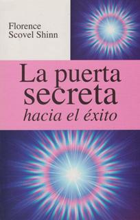 LA PUERTA SECRETA HACIA EL EXITO (L.B.)