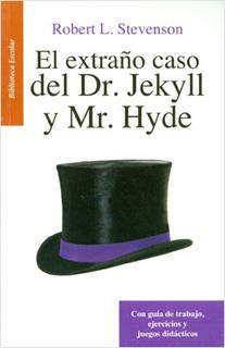 EL EXTRAÑO CASO DEL DR. JEKYLL Y MR. HYDE (L.B.)