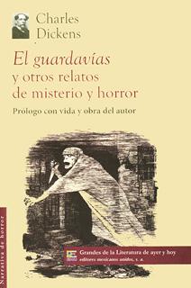 EL GUARDAVIAS Y OTROS RELATOS DE MISTERIO Y...