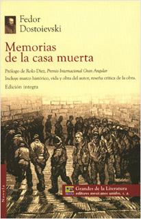 MEMORIAS DE LA CASA MUERTA (M.C. NVO.)