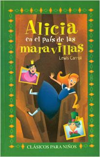 ALICIA EN EL PAIS DE LAS MARAVILLAS (L.B....