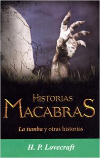 HISTORIAS MACABRAS: LA TUMBA Y OTRAS HISTORIAS...