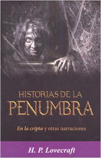 HISTORIAS DE LA PENUMBRA: EN LA CRIPTA Y OTRAS...