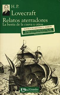 RELATOS ATERRADORES: LA BESTIA DE LA CUEVA Y...