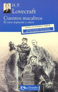 CUENTOS MACABROS: EL CAOS REPTANTE Y OTROS (M.C....