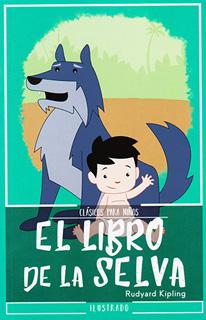 EL LIBRO DE LA SELVA (L.B. INFANTIL)
