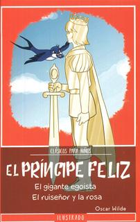 EL PRINCIPE FELIZ (L.B. INFANTIL)