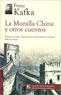 LA MURALLA CHINA Y OTROS CUENTOS