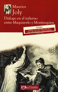 DIALOGO EN EL INFIERNO ENTRE MAQUIAVELO Y MONTESQUIEU (M.C. NVO.)