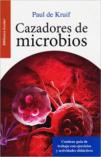CAZADORES DE MICROBIOS (L.B.)
