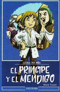 EL PRINCIPE Y EL MENDIGO (L.B. INFANTIL)