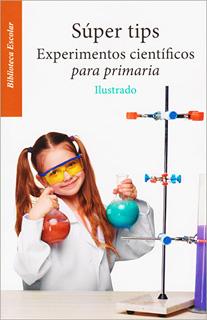 SUPER TIPS: EXPERIMENTOS CIENTIFICOS PARA...