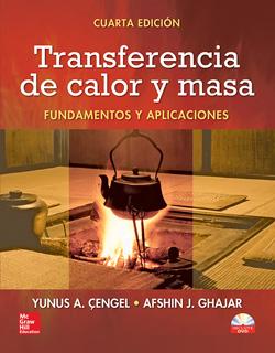 TRANSFERENCIA DE CALOR Y MASA: FUNDAMENTOS Y...