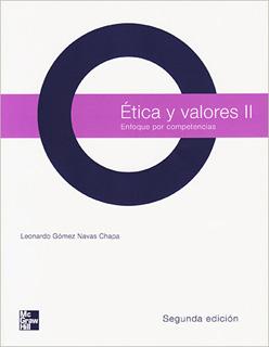 ETICA Y VALORES 2: ENFOQUE POR COMPETENCIAS