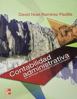 CONTABILIDAD ADMINISTRATIVA: UN ENFOQUE ESTRATEGICO PARA COMPETIR