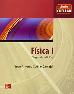 FISICA 1 (SERIE CUELLAR)