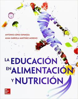 LA EDUCACION EN LA ALIMENTACION Y NUTRICION
