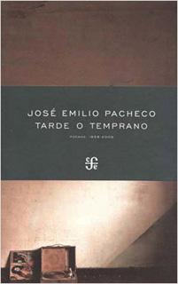 TARDE O TEMPRANO. POEMAS 1958-2009