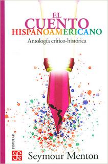 EL CUENTO HISPANOAMERICANO: ANTOLOGIA...