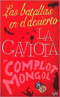 LAS BATALLAS EN EL DESIERTO - LA GAVIOTA - EL...