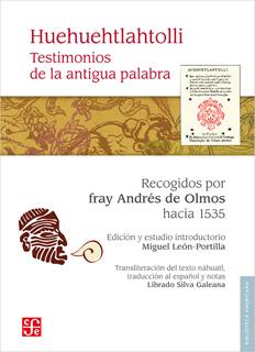 HUEHUEHTLAHTOLLI: TESTIMONIOS DE LA ANTIGUA PALABRA