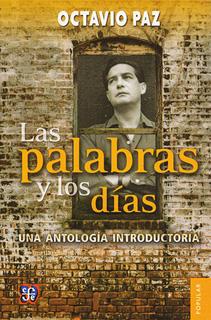 LAS PALABRAS Y LOS DIAS: UNA ANTOLOGIA...