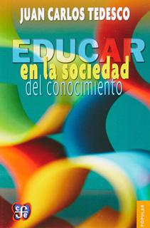 EDUCAR EN LA SOCIEDAD DEL CONOCIMIENTO