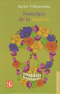 NOSTALGIA DE LA MUERTE (POEMAS Y TEATRO)