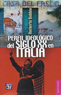 PERFIL IDEOLOGICO DEL SIGLO XX EN ITALIA