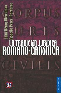 LA TRADICION JURIDICA ROMANO-CANONICA