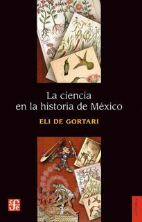 LA CIENCIA EN LA HISTORIA DE MEXICO