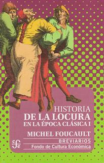 HISTORIA DE LA LOCURA EN LA EPOCA CLASICA 1