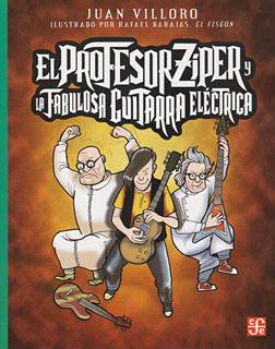 EL PROFESOR ZIPER Y LA FABULOSA GUITARRA ELECTRICA