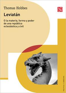 LEVIATAN O LA MATERIA, FORMA Y PODER DE UNA REPUBLICA ECLESIASTICA Y CIVIL