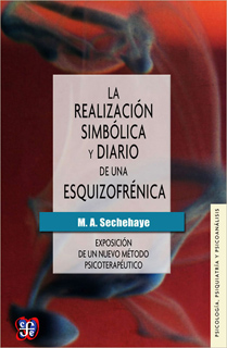 LA REALIZACION SIMBOLICA Y DIARIO DE UNA ESQUIZOFRENICA