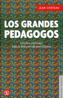 LOS GRANDES PEDAGOGOS