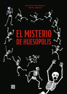 EL MISTERIO DE HUESOPOLIS