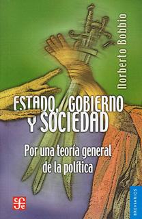 ESTADO, GOBIERNO Y SOCIEDAD: POR UNA TEORIA...