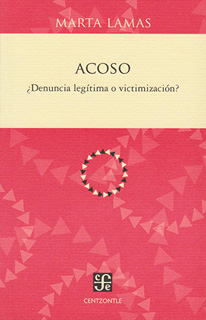 ACOSO ¿DENUNCIA LEGITIMA O VICTIMIZACION?