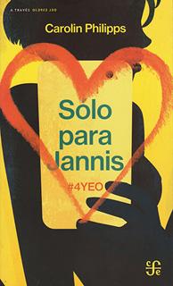 SOLO PARA JANNIS #4YEO