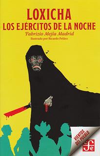 LOXICHA: LOS EJERCITOS DE LA NOCHE