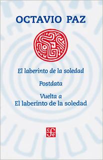 EL LABERINTO DE LA SOLEDAD - POSTDATA - VUELTA A EL LABERINTO DE LA SOLEDAD (INCLUYE CAPITULO LOS HIJOS DE LA MALINCHE)