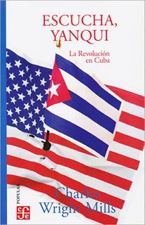 ESCUCHA, YANQUI: LA REVOLUCION EN CUBA