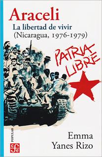 ARACELI: LA LIBERTAD DE VIVIR (NICARAGUA, 1976 -...