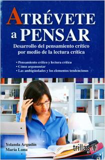 ATREVETE A PENSAR: DESARROLLO DEL PENSAMIENTO...
