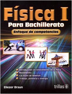 FISICA 1 PARA BACHILLERATO, ENFOQUE POR COMPETENCIAS