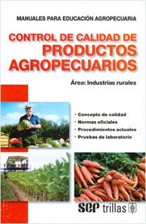 CONTROL DE CALIDAD DE PRODUCTOS AGROPECUARIOS