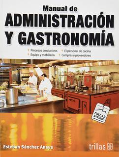 MANUAL DE ADMINISTRACION Y GASTRONOMIA